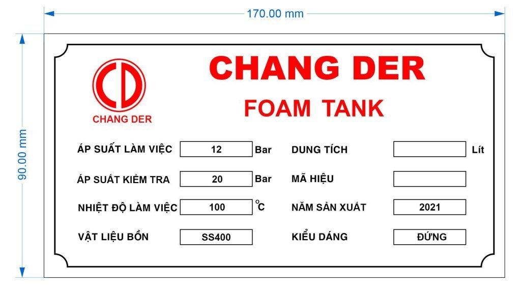 Thông số kỹ thuật Foam Tank Chang Der